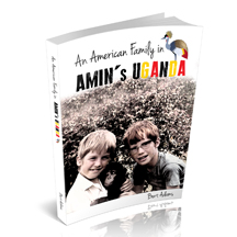 An American Family in Amin's Uganda