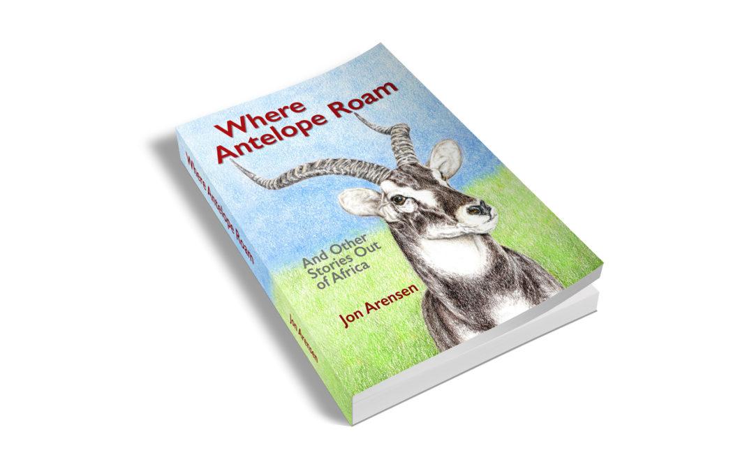 Where Antelope Roam – A book review